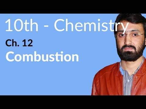 10th Class Chemistry, ch 12, Define Combustion - Chemistry Chapter 12 Hydrocarbons