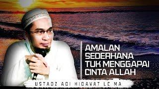 Video Menggapai Cinta Allah Dgn Merutinkan Amalan Sederhana ini | Ustadz Adi Hidayat Lc MA MP3, 3GP, MP4, WEBM, AVI, FLV Desember 2018