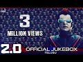 Official Jukebox (Telugu) | Rajinikanth, Akshay Kumar | Shankar | A.R. Rahman