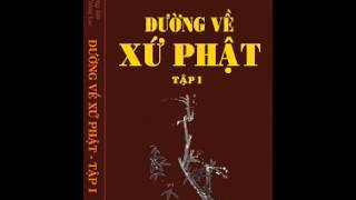 06_Đường Về Xứ Phật - Tập 1_Bo moi-2011