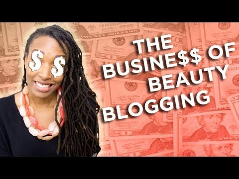 The Business of Beauty Blogging