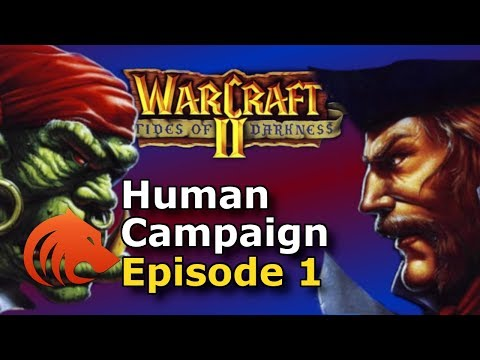 Warcraft 2: Human Campaign | Tides of Darkness (FULL Playthrough by Beastyqt)