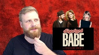 Sugarland ft. Taylor Swift - Babe | Reaction