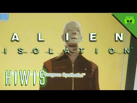 ALIEN ISOLATION # 16 - HIWIS «» Let's Play Alien Isolation PC | Full HD