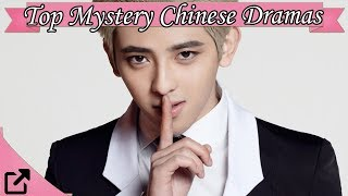 Video Top 20 Mystery Chinese Dramas 2017 (All The Time) MP3, 3GP, MP4, WEBM, AVI, FLV Januari 2018
