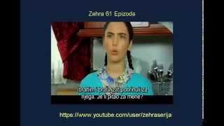 Zehra 61 Epizoda Zehra 61 Epizoda Sa Prevodom Turska Serija 2014