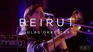 Video Beirut: Gulag Orkestar | NPR MUSIC FRONT ROW MP3, 3GP, MP4, WEBM, AVI, FLV Juli 2018