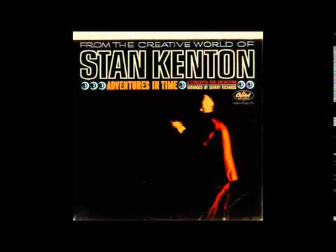 Stan Kenton – Adventures in Time (Full Album)