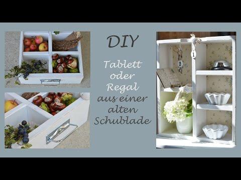 DIY - Tablett oder Regal aus einer alten Schublade selber machen ...