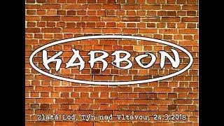Video Karbon, Týn nad Vltavou, Hotel Zlatá Loď, 24 3 2018