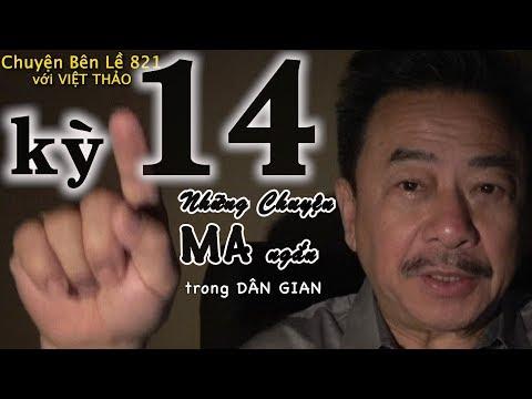 MC VIỆT THẢO- CBL(821)- NHỮNG CHUYỆN MA NGẮN trong DÂN GIAN kỳ 14 - March 14, 2019 - Thời lượng: 55 phút.