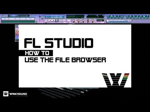 FL Studio: How To Use The File Browser | WinkSound