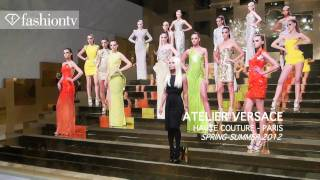 Atelier Versace Show At Paris Couture Fashion Week Spring/Summer 2012 | FashionTV - FTV