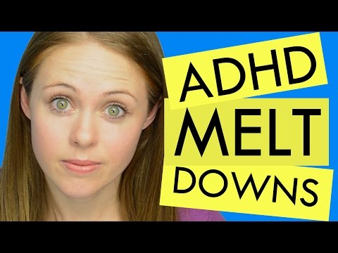 ADHD: How to Cope with Emotional meltdowns.