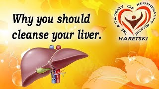 Why You Should Cleanse Your Liver.