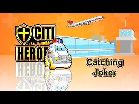 """Citi Heroes EP08 """"Catching Joker"""""""