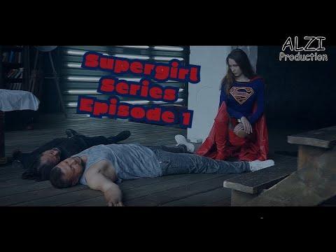Supergirl: Fan film series episode 1 (DC Comics/Superheroine/Short movie/Fan Film)