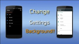 [GUIDE][LP] How To Change Settings Background!!