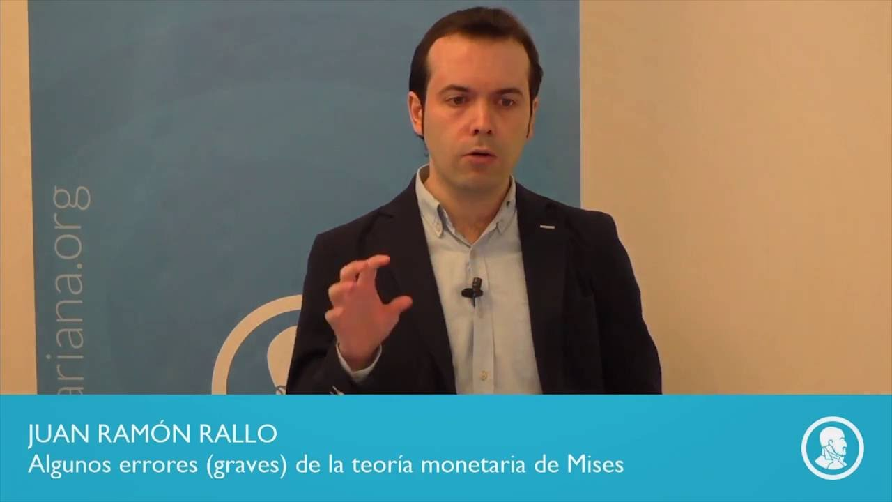 Algunos (graves) errores de la teoría monetaria de Mises
