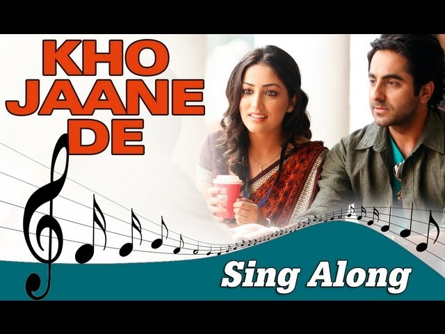 Kho Jaane De Full Song With | Mp3FordFiesta.com