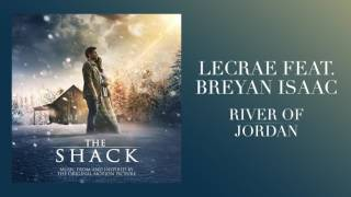 "Video Lecrae Feat. Breyan Isaac -""River of Jordan"" (From The Shack) MP3, 3GP, MP4, WEBM, AVI, FLV Juli 2018"