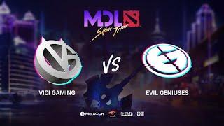 Vici Gaming vs Evil Geniuses, MDL Macau 2019, bo1, [Mael & Smile]