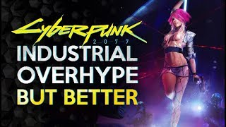 Video Cyberpunk 2077 - Delusional Industry Hype But Different MP3, 3GP, MP4, WEBM, AVI, FLV April 2019