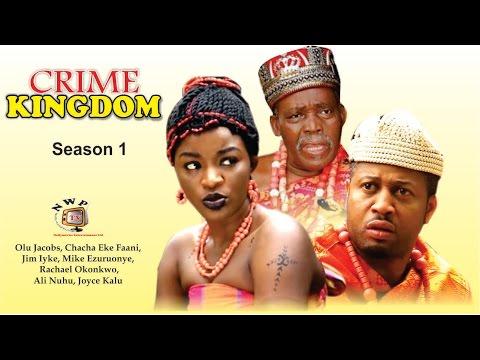 Crime Kingdom  - Latest Nigerian Nollywood Movie