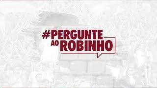 FluTV - Vocês perguntaram, ele respondeu! Confira as respostas do Robinho