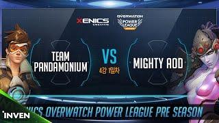 제닉스배 오버워치 파워리그 프리시즌 4강 1경기 1세트 TEAM PANDAMONIUM VS Mighty AOD