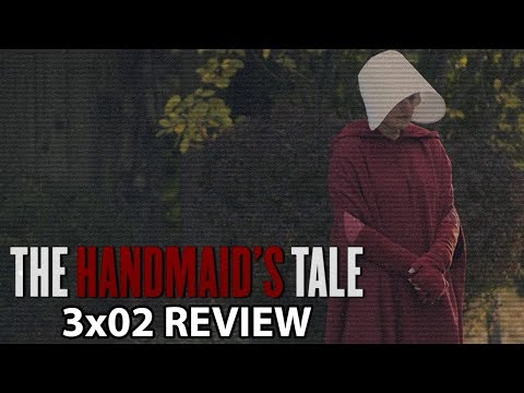 The Handmaid's Tale Season 3 Episode 2 'Mary and Martha' Review/Discussion
