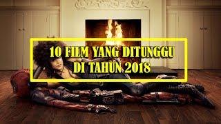 Video Film Yang Ditunggu Tunggu Tahun 2018 MP3, 3GP, MP4, WEBM, AVI, FLV Maret 2018