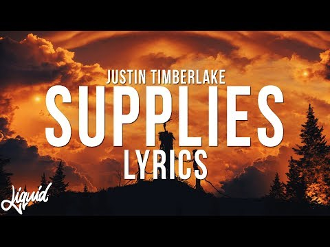Video Justin Timberlake - Supplies Lyrics download in MP3, 3GP, MP4, WEBM, AVI, FLV January 2017