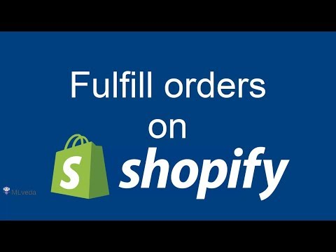 How to Manually Fulfill orders on Shopify   Shopify 2018
