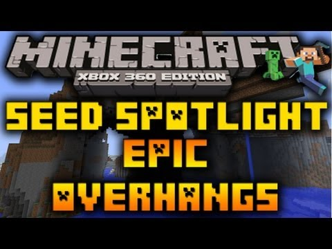 MC Xbox 360: Seed Spotlight #9 - EPIC OVERHANGS & 3 in 1 RAVINE/STRONGHOLD/ABANDON MINESHAFT (1.8.2)