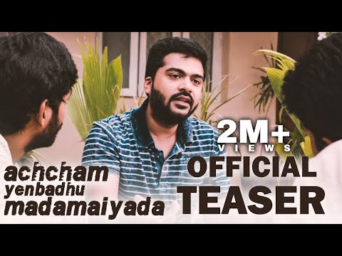 Achcham Yenbathu Madamaiyada Song Video HD, Simbu, Manjima Mohan