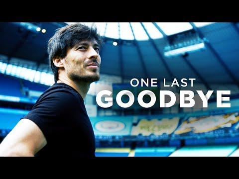 ONE LAST GOODBYE | GRACIAS DAVID SILVA