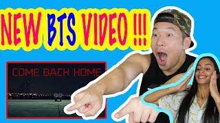 Video REACTING TO BTS - COME BACK HOME MV!!!! (K-POP REACTION) MP3, 3GP, MP4, WEBM, AVI, FLV Juni 2018