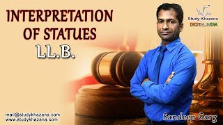 Statutory interpretation is the process by which courts interpret and apply legislation. Some amount of interpretation is often necessary when a case involves a statute. The course shall comprises of the following:1) Introductory: 2) Internal Aids to Interpretation3) External Aids to Interpretation4) Rules of Statutory Interpretation5) Judicial Activism6) Presumptions in Statutory Interpretation7) Maxims of Statutory Interpretation8) Interpretation with Reference to the subject matter and purpose of statues.9) Principles of Constitutional Interpretation.Sandeep Garg is a professor of  Law with teaching experiences in Royal College of Law, Global College of law in Ghaziabad and Keshav Madhav Vidhi Sansthan a guest faculty. He is currently teaching in Keshav Madhav in Greater Noida. Sandeep Sir is a phenomenal teacher and motivator. He has passion of teaching to the core of the subject.He takes care of each important topics and keeps on informing you the questions generally asked in the exam, their weight-age and importance.His lecture even if taken a few days before exams will let you get good marks. His lectures and your efforts will be the key to success.To watch more tutorials visit: https://www.youtube.com/c/StudyKhazana** Stay Connected with Us **https://www.facebook.com/studykhazanahttps://twitter.com/studykhazanaahttps://www.instagram.com/study_khazana/Full Course and Lecture Videos now available on (Study Khazana) login at http://studykhazana.com/Contact Us : +91 8527697924Mail Us : mail@studykhazana.com