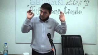 Namazi - Hoxhë Rafet Zaimi (Seminari Njihe Fenë Tënde - Tetovë 2014)