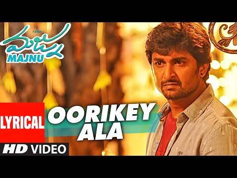 Oorikey Ala Lyrical Video Song ||