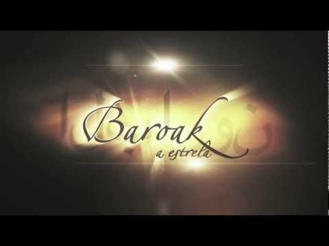 Baroak - A Estrela - Trailer