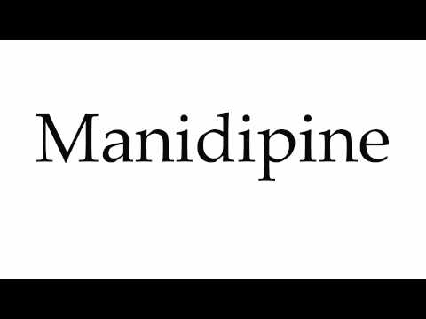 How to Pronounce Manidipine