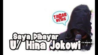 Video Pengakuan Seorang Haters Bayaran Ada Yang Koordinir Buat Menghujat Presiden Jokowi! Benarkah MP3, 3GP, MP4, WEBM, AVI, FLV Januari 2019