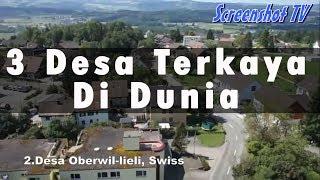 Video 3 Desa Terkaya Didunia MP3, 3GP, MP4, WEBM, AVI, FLV Juni 2019