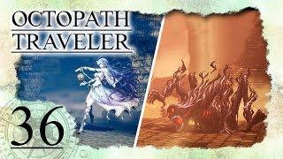 • OCTOPATH TRAVELER •️ #36: H'aanits Finale - Rotauge wird erlegt! (+Schrein der Sternseherin)