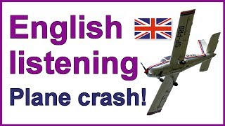 Plane crash, English listening lesson
