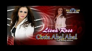 Download lagu Lisna Ros Cinta Abal Abal Mp3