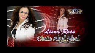 Lisna Ros Cinta Abal Abal