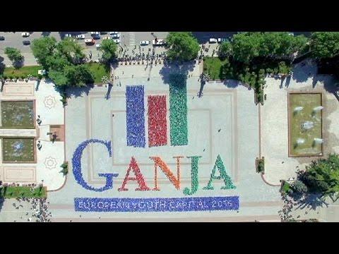 Γκαντζά: Η Ευρωπαϊκή Πρωτεύουσα Νεολαίας για το 2016 – le mag